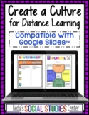Create a Culture - Google Slides™ - Distance Learning