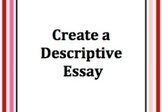 Create a Descriptive Essay (Middle School)