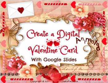 create a digital google slide valentine card with animations