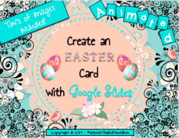 Create a Digital Google Slide Easter Card with Animations - Images Included