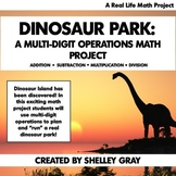 Create a Dinosaur Park: Real Life Math Project | multi-digit operations