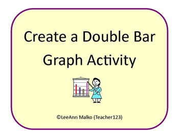 Create a Double Bar Graph Activity