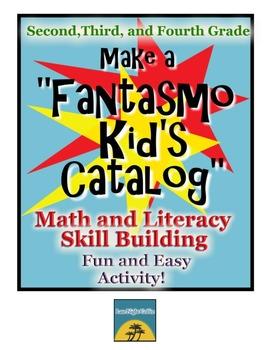 "Create a ""Fantasmo Kid's Catalog""!-Literacy& Math Activity-2nd,3rd & 4th grade"