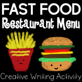 Fast Food Menu Creative Writing Activity