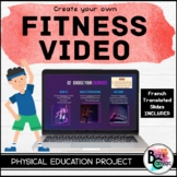 Create a Fitness Video Project *Distance Learning* English and French
