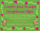 Create a Gingerbread Buddy Glyph