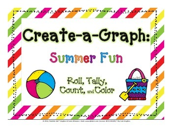 Create a Graph: Roll, Tally, Count, and Color - Summer Fun