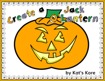Create a Jack O' Lantern for Halloween – Art Activity Printables