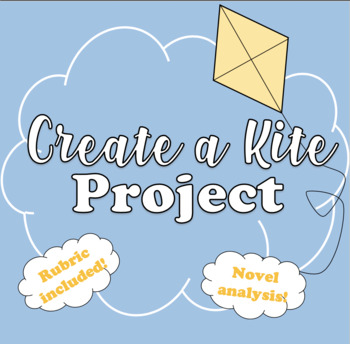 THE KITE RUNNER: Create a Kite Project (Final assessment)