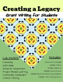 Create a Legacy: Student Grant Writing Unit