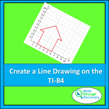 Create a Line Drawing on the TI-84