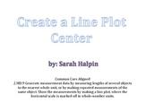 Create a Line Plot Center- Common Core Aligned