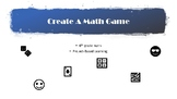 Create a Math Game! Project-Based Learning, End of Year Activity with Rubrics