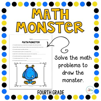 Create a Math Monster {4th Grade}