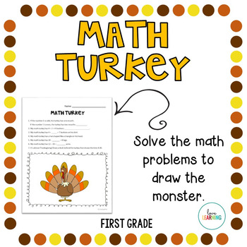 Create a Math Turkey: First Grade Thanksgiving Activity