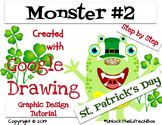 Create a Monster for St. Patrick's in Google Slides or Dra