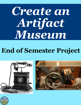 End of Semester Project Create a Museum