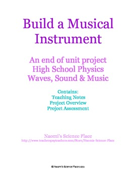 Create a Musical Instrument: A High School Physics Project