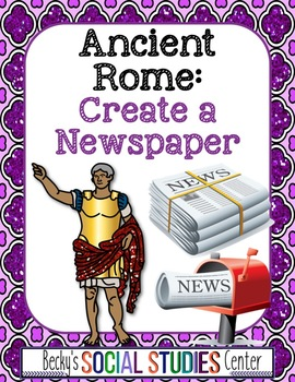 Create a Newspaper for Ancient Rome