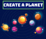 Create a Planet Project: Earth & Space Sciences