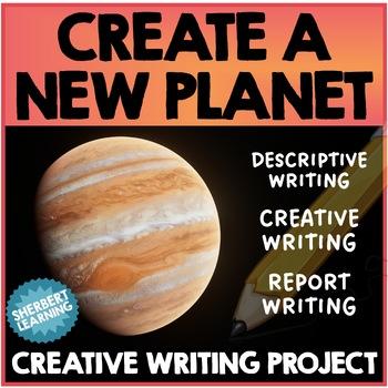 Create a Planet - Descriptive, Narrative Writing Activity