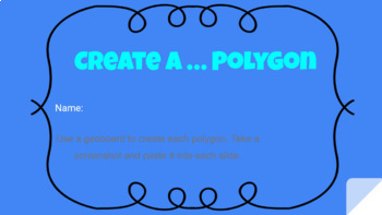 Create a ... Polygon in Google Slides