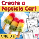Create a Popsicle Cart Project Based Learning (PBL)