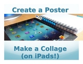Create a Poster: Make a Collage (on iPads!)