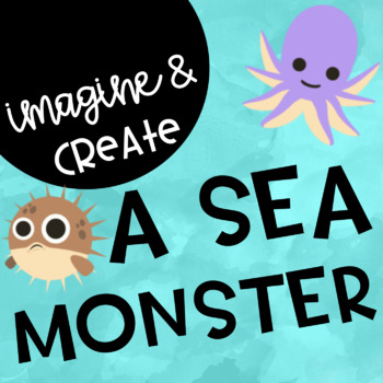 Create a Sea Monster Project Book and Choice Board