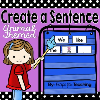 Create a Sentence FREE (Animal Themed)