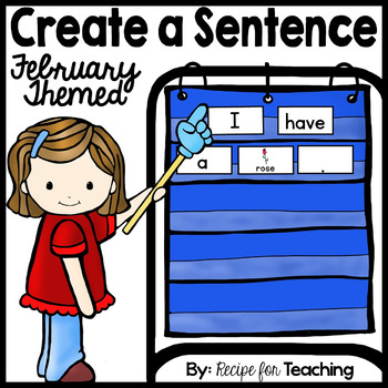 Create a Sentence (February Themed)