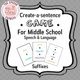Create-a-Sentence Game for Suffixes - Middle School Speech and Language