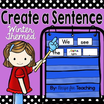 Create a Sentence (Winter Themed)