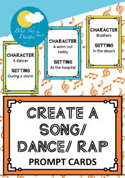 Create a Song / Dance / Rap Prompts