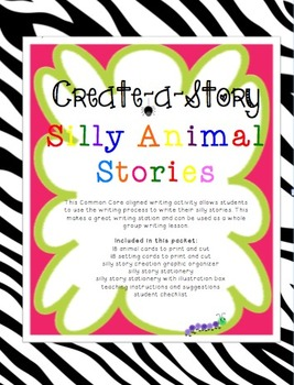 Create-a-Story: Silly Animal Stories