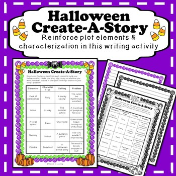 Create a Story - Story Plot and Characterization Writing Activity   Halloween