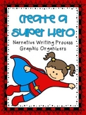 Narrative Writing: Create a Super Hero