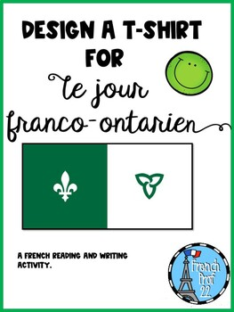 Create a T-shirt for Franco-Ontarien Day Ontario Core French Culture Curriculum