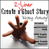 Create a TWO-LINER Ghost Story! A *CREEPY* Writing Assignment!