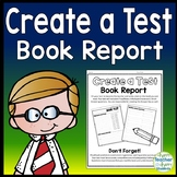 Create a Test Book Report template: Students Love to Make their Own Test!