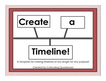 Create a Timeline!: Mix and Match Timeline Templates