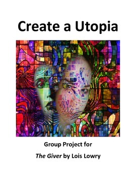 Create a Utopia Cooperative Learning Project
