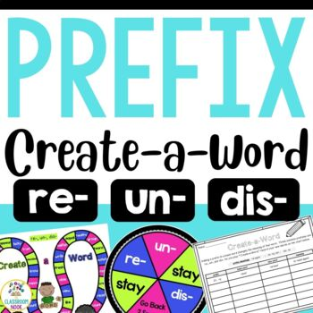 Create-a-Word Prefix Game (re, dis, un)