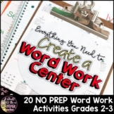 Word Work Center Activities for Grades 2-3: 220+ Pages of Print and Go Resources