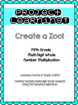 Create a Zoo! Multi-digit Multiplication