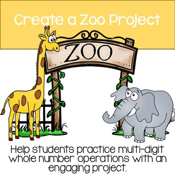 Create a Zoo - Multi-digit operations project