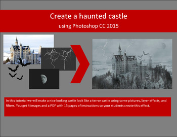 Haunted castle with Photoshop CS3/CS4, CS5/CS6, and CC - 3 sets of instructions!