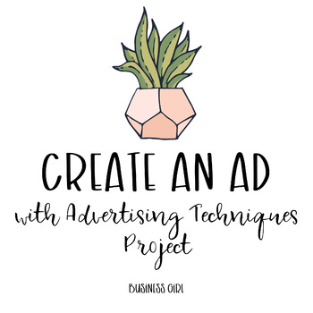 Create an Ad Using Advertising Techniques