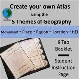 Create an Atlas with 5 Themes of Geography