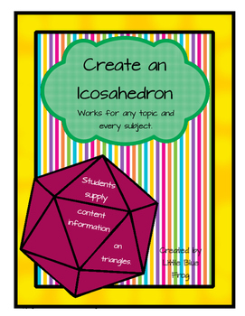 Create an Icosahedron for any subject.